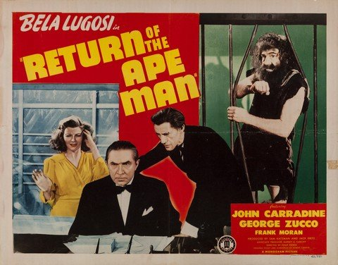 RETURN OF THE APE MAN (1943) lobby card. Bela Lugosi, John Carradine