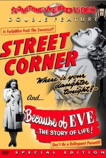 Street Corner (1948) Because of Eve (1948)