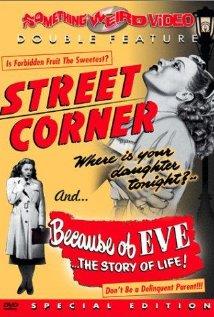 Street Corner (1948) Because of Eve (1948)