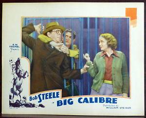 The Big Calibre (1935) Bob Steele. lobby card