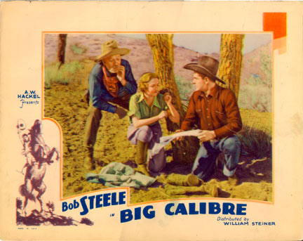 The Big Calibre (1935) lobby card. Bob Steele