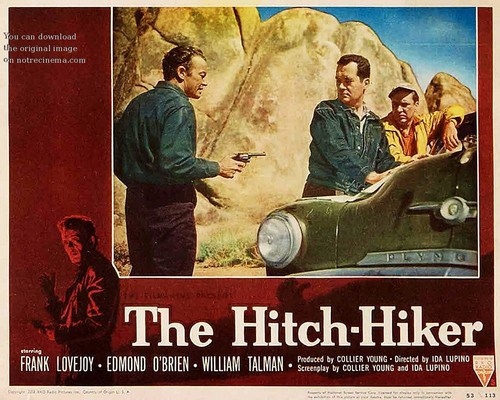 The Hitch-Hiker (1953 dir. Ida Lupino). lobby card