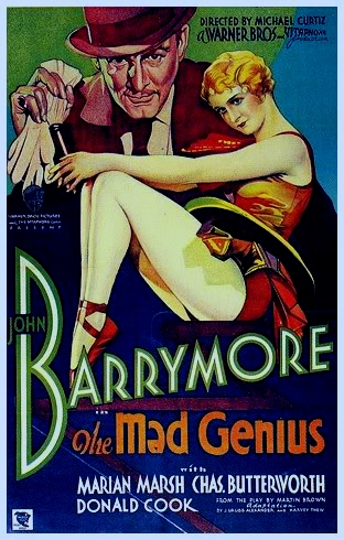 THE MAD GENIUS (1931 DIR. CURTIZ) John Barrymore, Marian Marsh. Poster