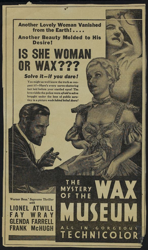 The Mystery Of The Wax Museum (1933) news ad
