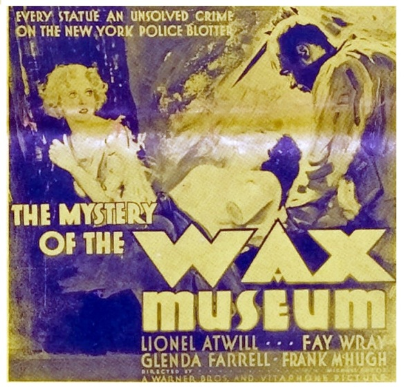 The Mystery Of The Wax Museum (1933) poster