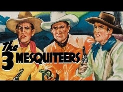 The Three Mesquiteers Bob Livingston, Max Turhune & Ray %22Crash%22 Corrigan.