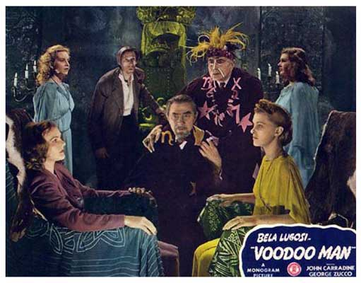 VOODOO MAN (1944) lobby card. Bela Lugosi John Carradine George Zucco.