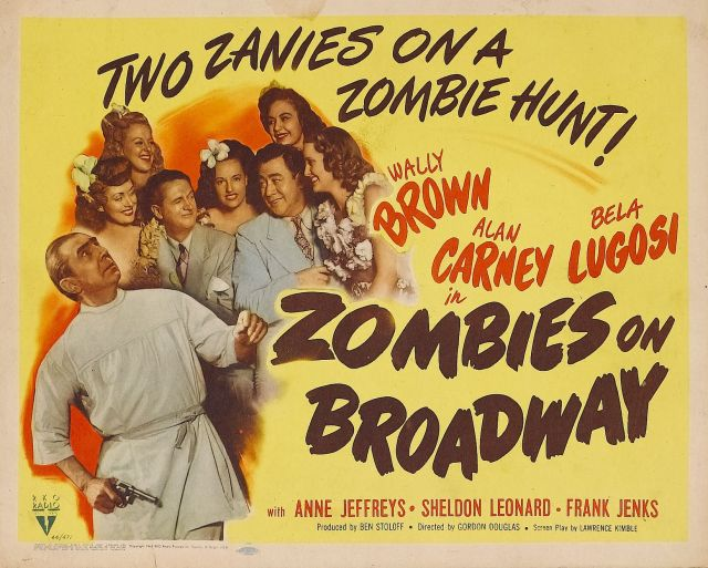 Zombies On Broadway (1945) lobby card. Bela Lugosi