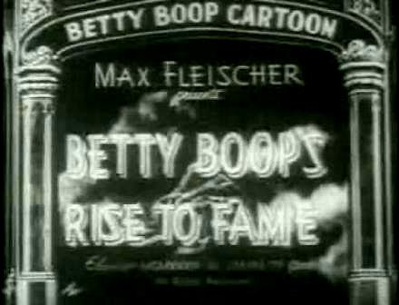 Betty Boop Betty's Rise to Fame