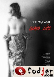 Glass Lips (2007)