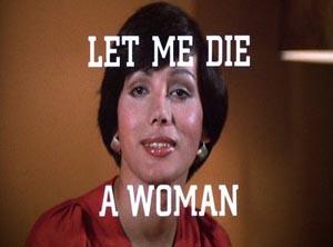 LET ME DIE A WOMAN (1978)
