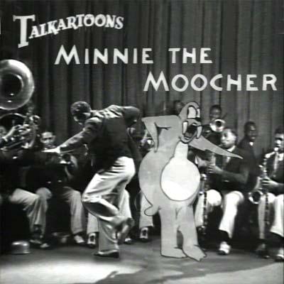 MINNIE THE MOOCHER!