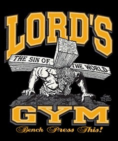 THE LORD'S GYM