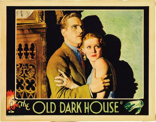 The Old Dark House (1932 James Whale) Melvyn Douglas, Gloria Stuart