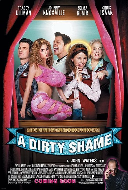 A DIRTY SHAME (2004 John Waters) Theatrical poster