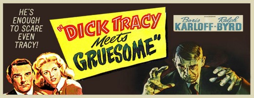 Boris Karloff %22Dick Tracy Meets Gruesome%22