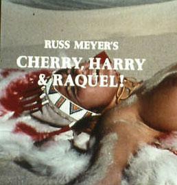 Cherry, Harry & Raquel (Russ Meyer 1970)