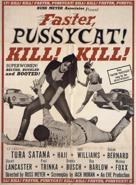 Faster Pussycat, KILL! KILL! (1965 Russ Meyer) Poster