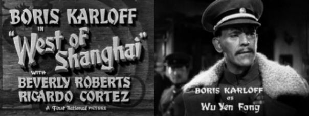 West Of Shanghai Bors Karloff
