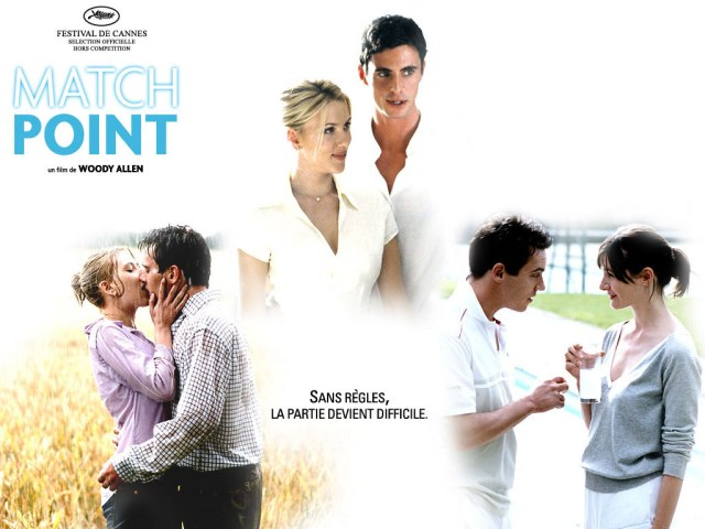Match Point (2005 Woody Allen)