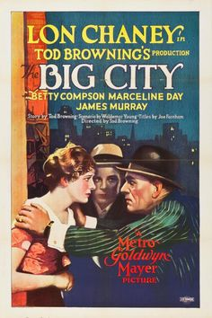 The Big City (Tod Browning) Lon Chaney