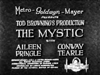 The Mystic (Tod Browning)