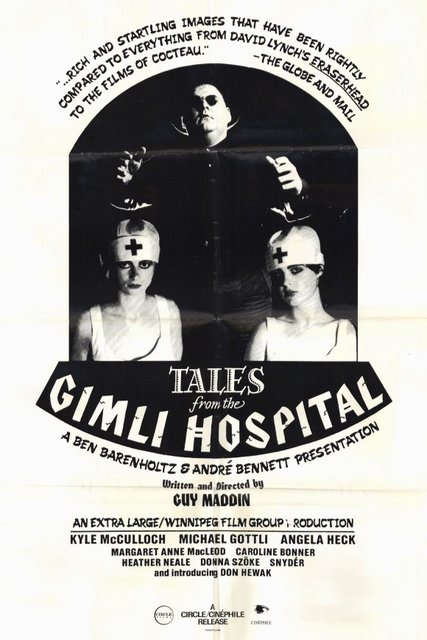 TALES FROM THE GIMLI HOSPITAL. (1988, Guy Maddin