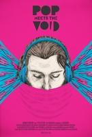 Pop Meets The Void (2015, William Cusick)