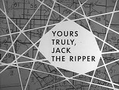 boris-karloff-%22thriller-yours-truly-jack-the-ripper