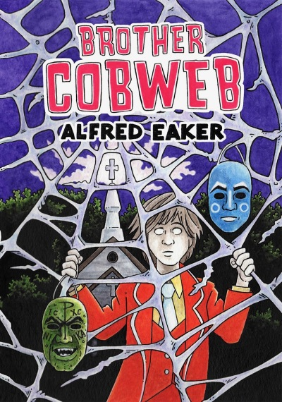"""Brother Cobweb,"" by Alfred Eaker"